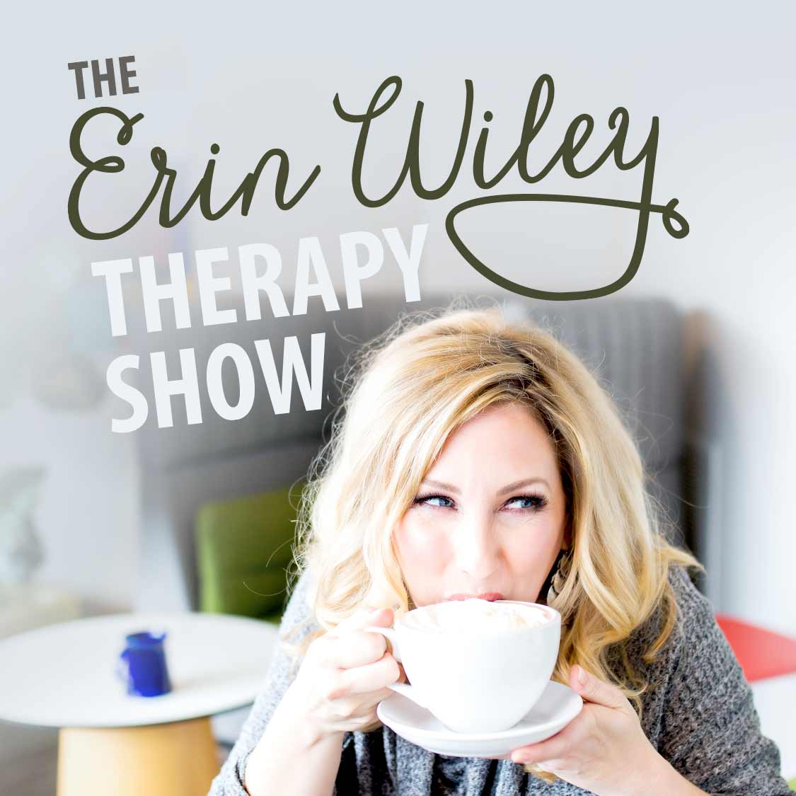 Manage Your Shift with Erin Wiley Therapy Show Podcast