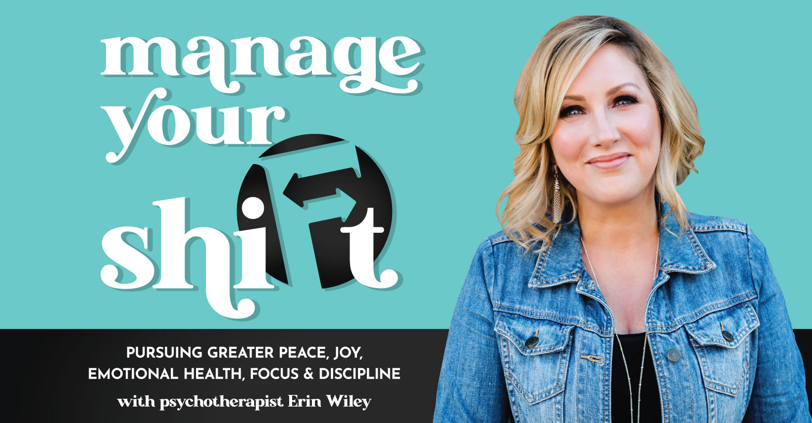 Manage Your Shift Podcast Erin Wiley Psychotherapist